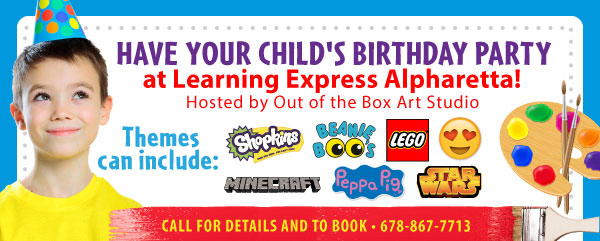 Have you child's birthday party at Learning Express Alpharetta! Hosted by Out of the Box Art Studio. Themes can include: Shopkins, Beanie Boos, LEGO, Minecraft, Peppa Pig, Star Wars. Call for details and to book 678-867-7713.